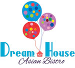 DreamHouseAsianBistro_New